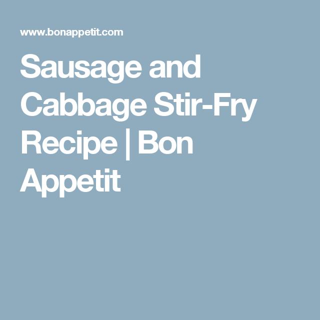 Sausage and Cabbage Stir-Fry Recipe | Bon Appetit