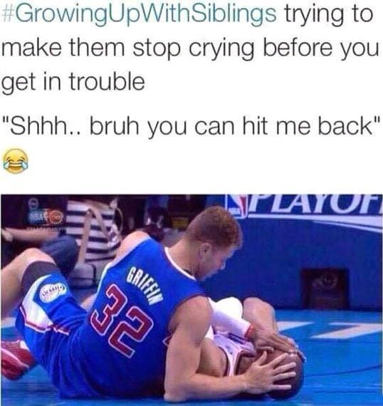 21 Memes About the Pains of Growing Up With Siblings