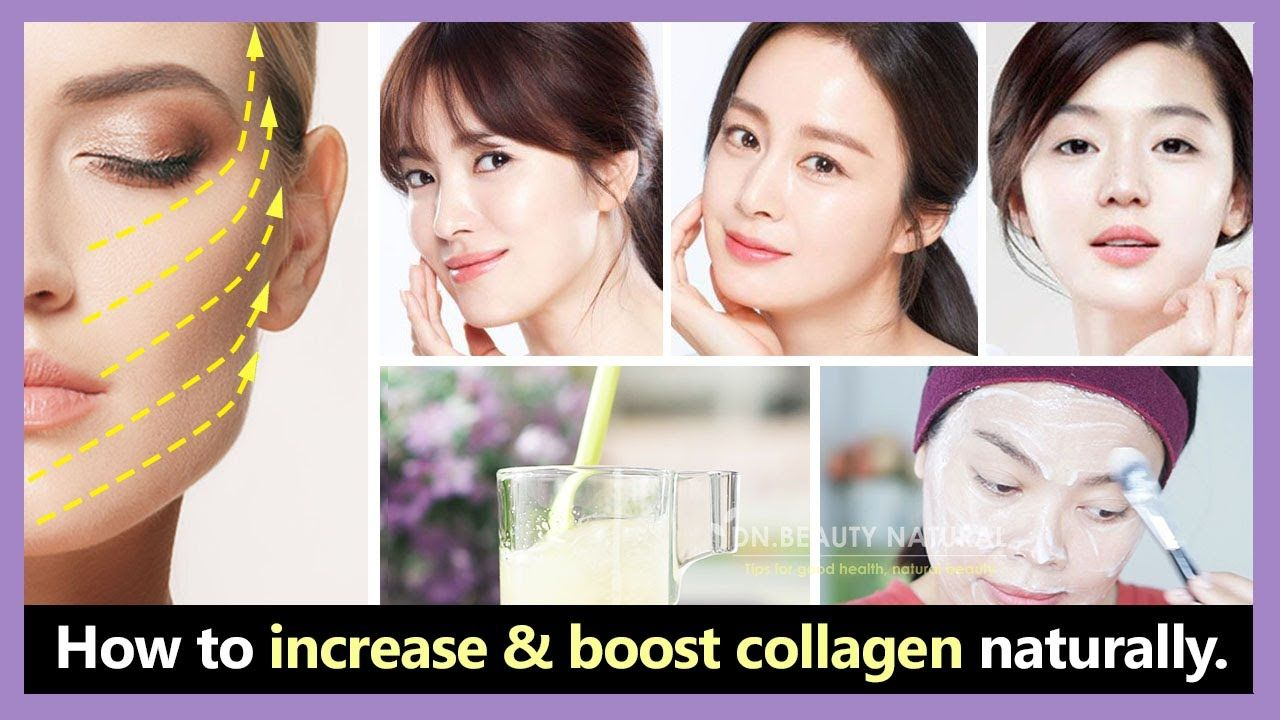 2 Easy Steps How To Increase Boost Collagen Naturally Make Skin Youthful Like Korean Star Youtube Collagen Skin Korean Star