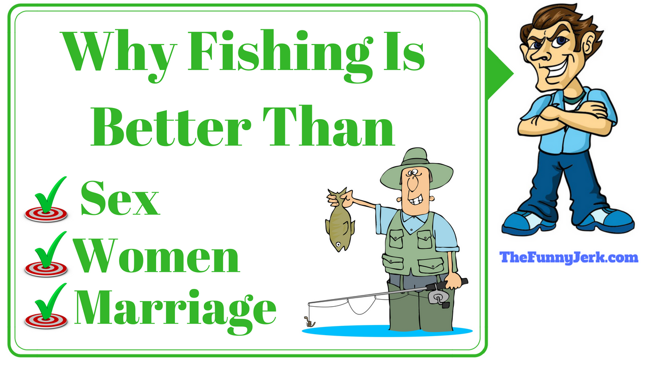 Funny fishing jokes that are short and hilarious. Good clean jokes ...