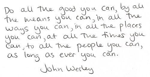 Wordstoliveby Thank You John Wesley Do All The Good You Can By