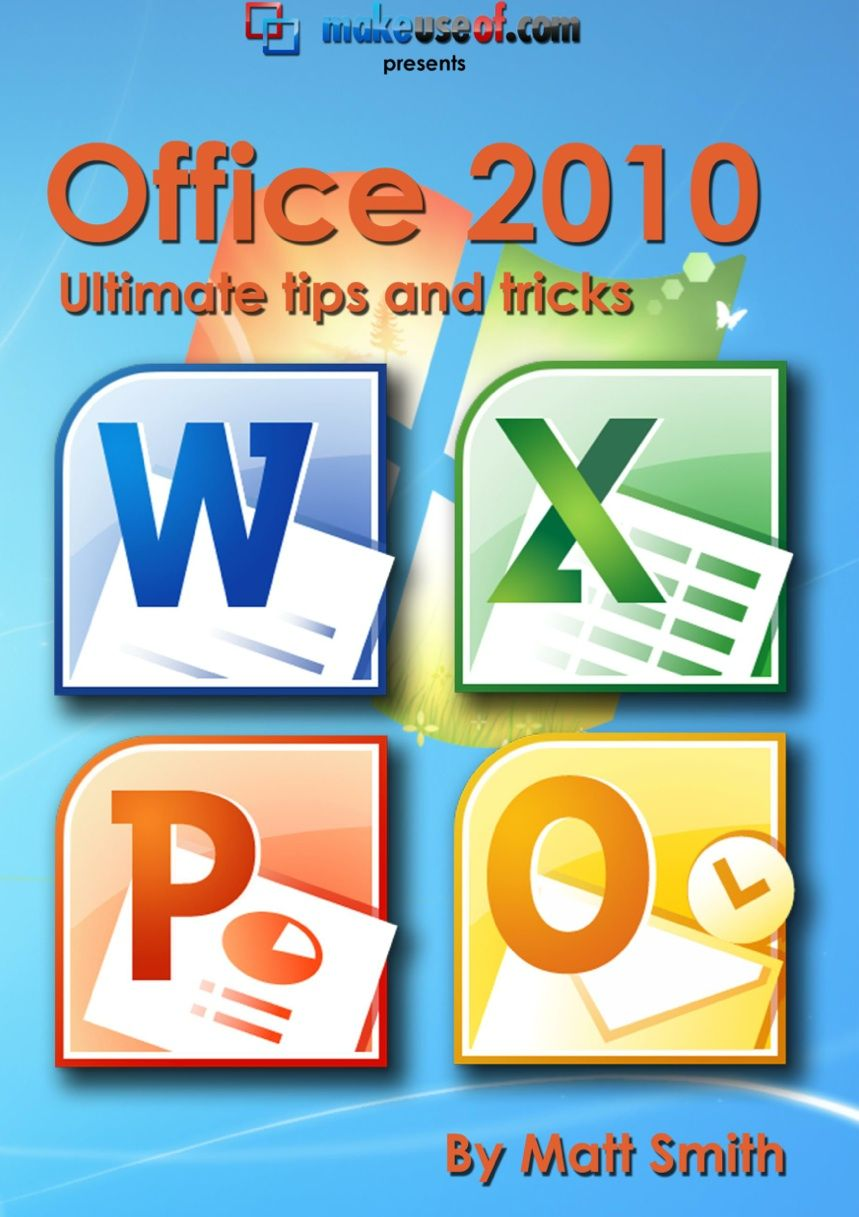 Microsoft Office 2010 Ultimate Tips Tricks Application