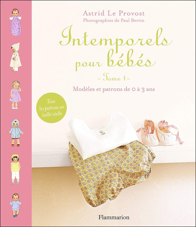 Amazon Fr Intemporels Pour Bebes Modeles Et Patrons De 0