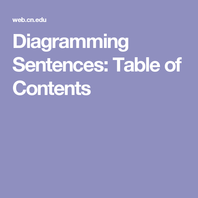 Diagramming sentences table of contents english pinterest diagramming sentences table of contents ccuart Image collections