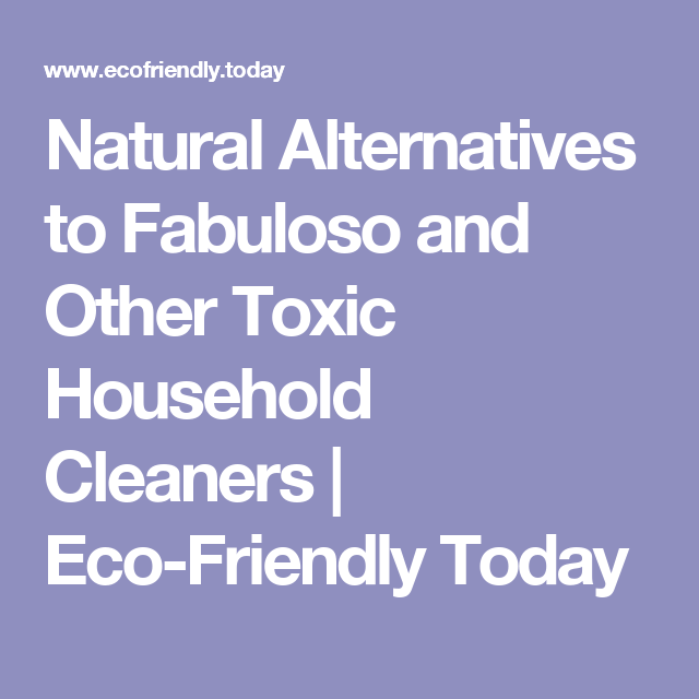 Natural Alternatives To Fabuloso And