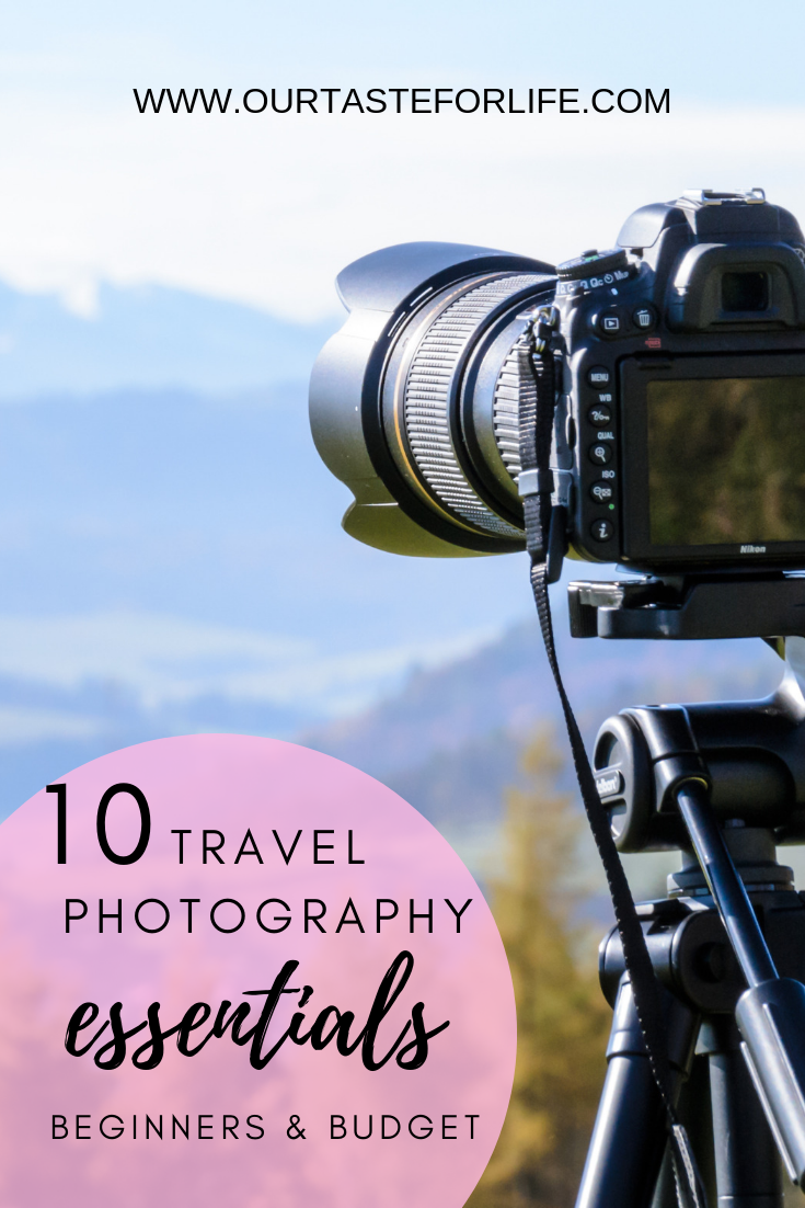 TRAVEL PHOTOGRAPHY FOR BEGINNERS - Our Taste For Life