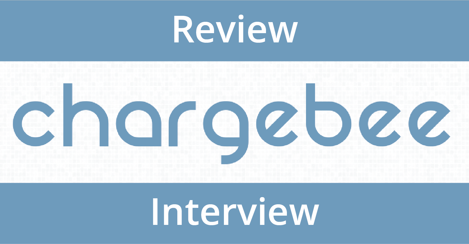 ChargeBee Review and Interview - Moblized