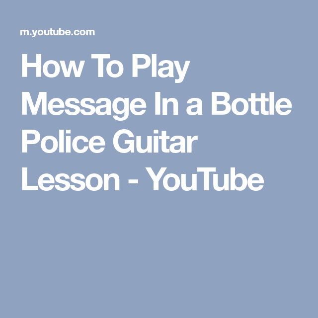 How To Play Message In a Bottle Police Guitar Lesson - YouTube ...