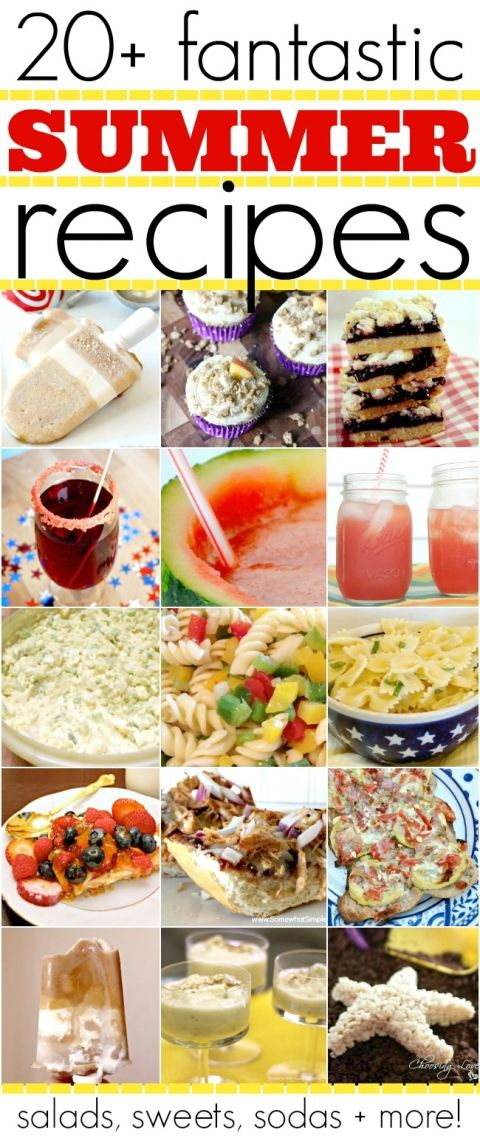 More than 20 Summer Recipes! From salads to sweets to great drinks, you don't want to miss this! | #Summer #salad #dessert #drink #recipes