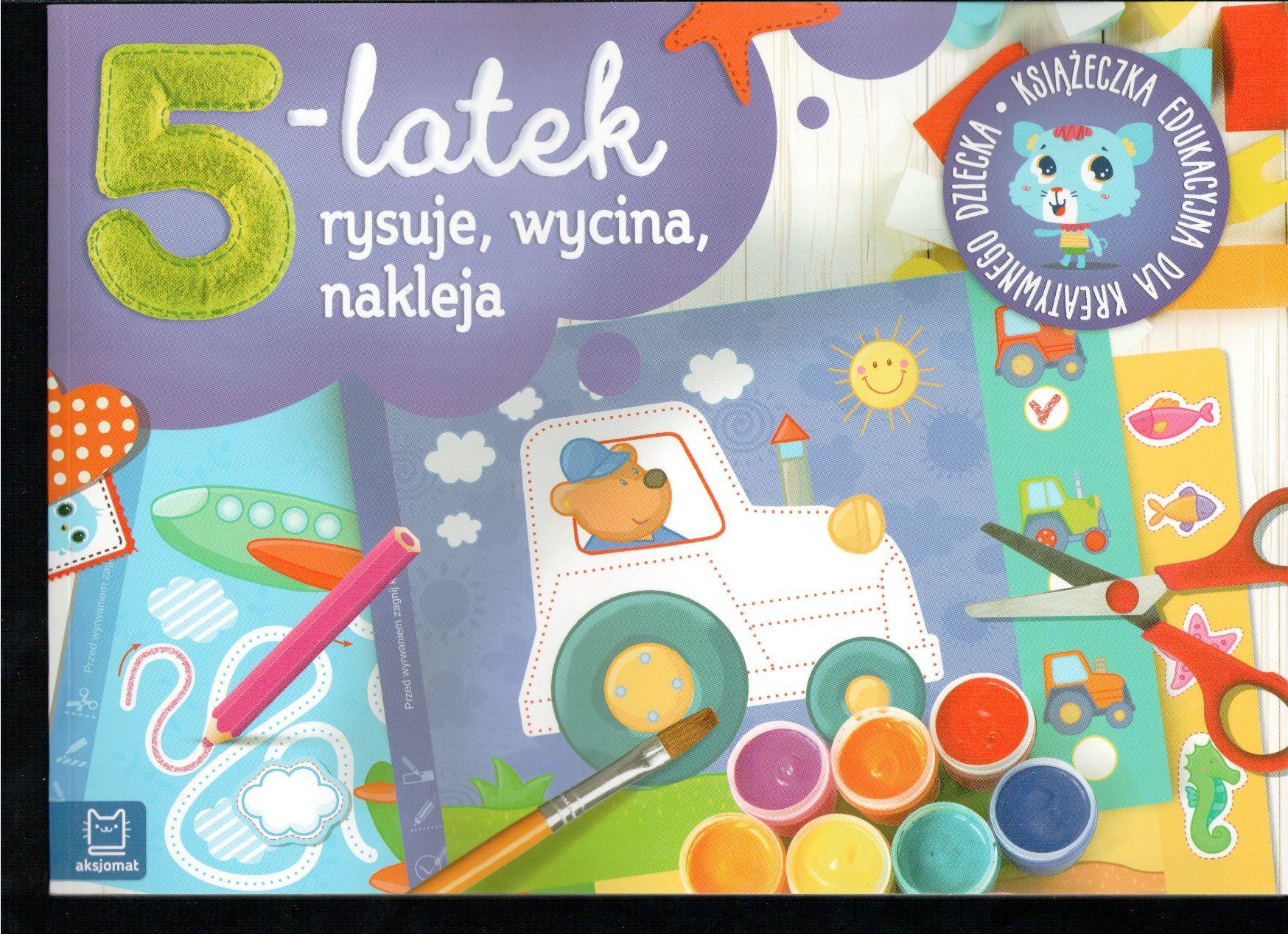 Ksiazka Dla Kreatywnego 5 Latka To Ciekawe I Roznorodne Pomysly