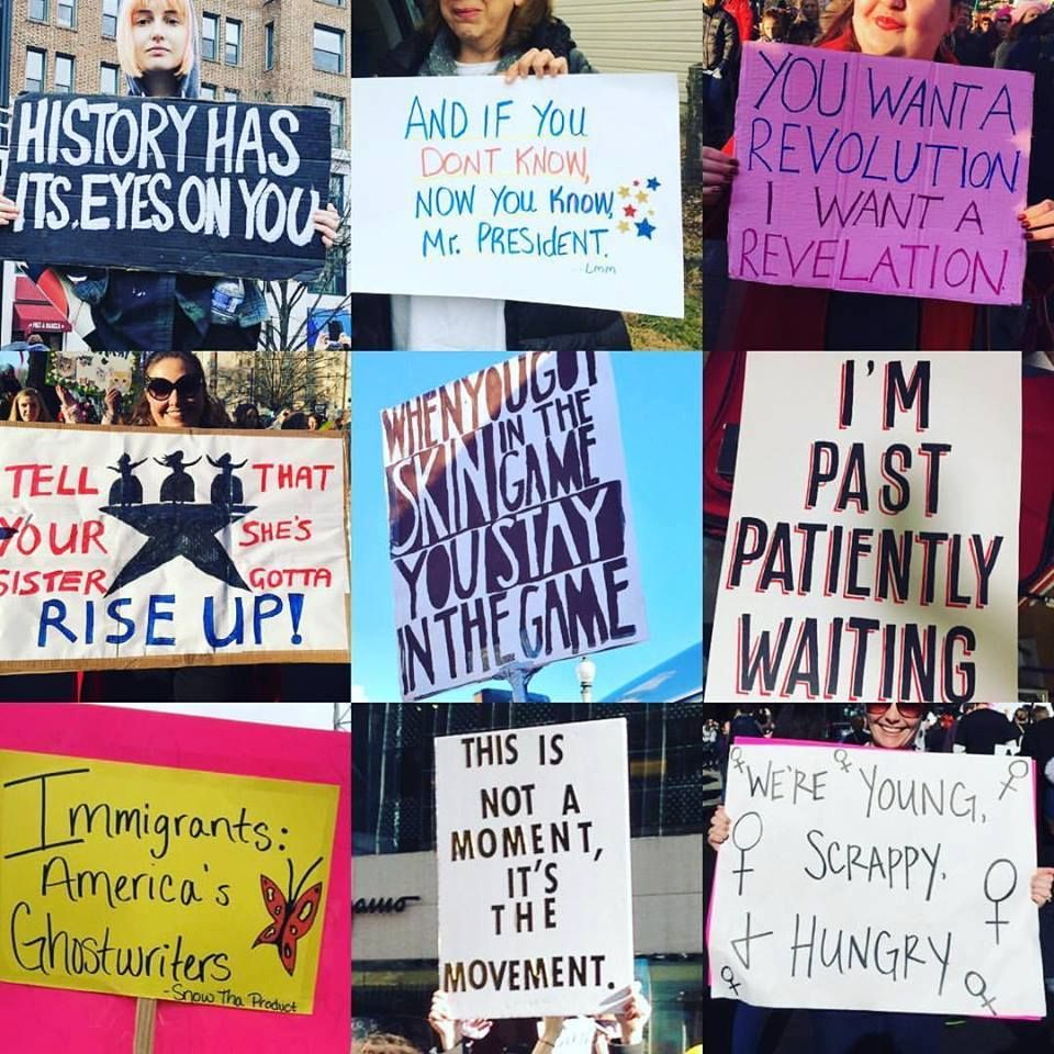 Hamilton Inspired Signs From The Women S March 1 21 17 Hamilton