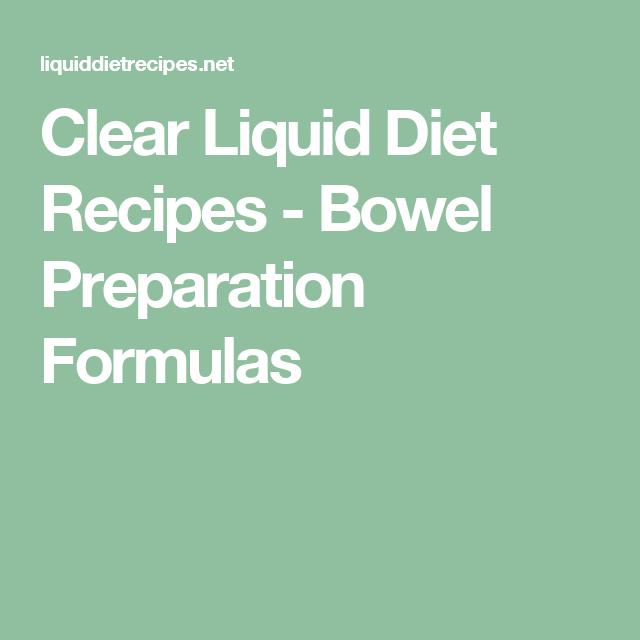 Clear Liquid Diet Recipes - Bowel Preparation Formulas