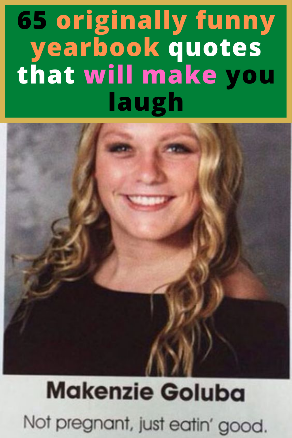 60 Hilariously Original Student Yearbook Quotes That Made Everyone Laugh Yearbook Quotes Funny Yearbook Quotes Funny Yearbook