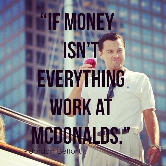 The Wolf Of Wall Street Life And Success Pinterest Quotes