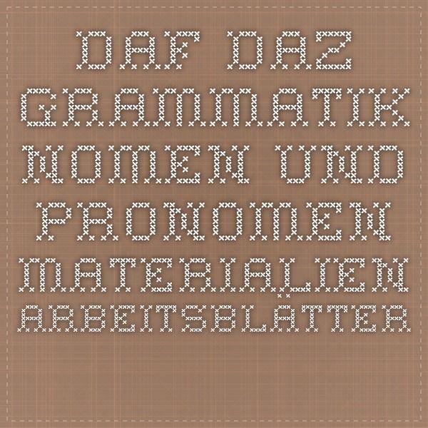 DAF DAZ Grammatik Nomen und Pronomen Materialien Arbeitsblätter ...
