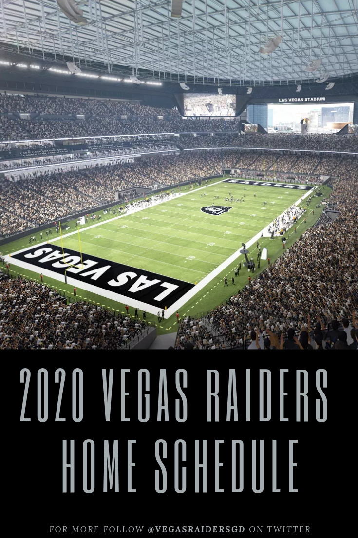 2020 Nfl Schedule.2020 Vegas Raiders Home Schedule Which Teams Are Likely To