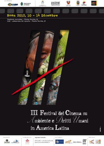 III Festival Cinema Ambiente e Diritti Umani in Americalatina -  Roma 2012 ©MadeinMartin