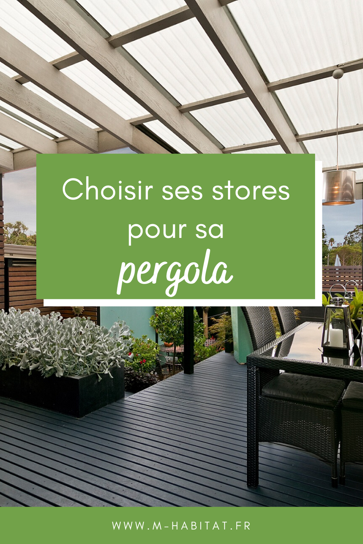 Stores Pour Pergola En 2020 Pergola Construire Une Pergola Store Pergola