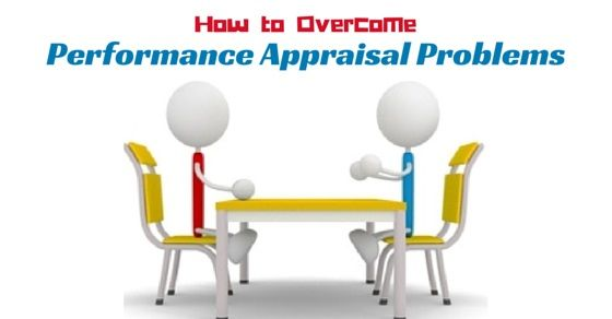 Overcome Performance Appraisal Problems  Human Resource And