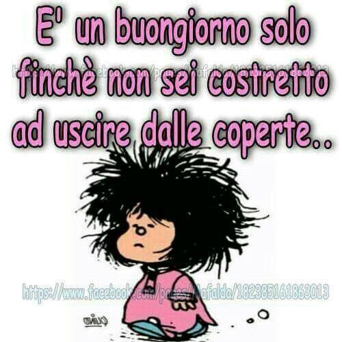 Pin by anna foccardi on mafalda buongiorno citazioni di for Vignette buongiorno divertenti