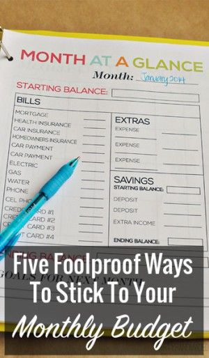 Five Foolproof Ways To Stick To Your Monthly Budget Monthly budget