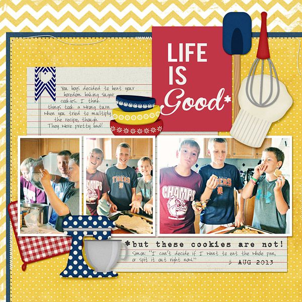 Life is Good digital scrapbook layout page by Chanell Rigterink