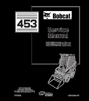 BOBCAT 453 SKID STEER LOADER SERVICE REPAIR MANUAL