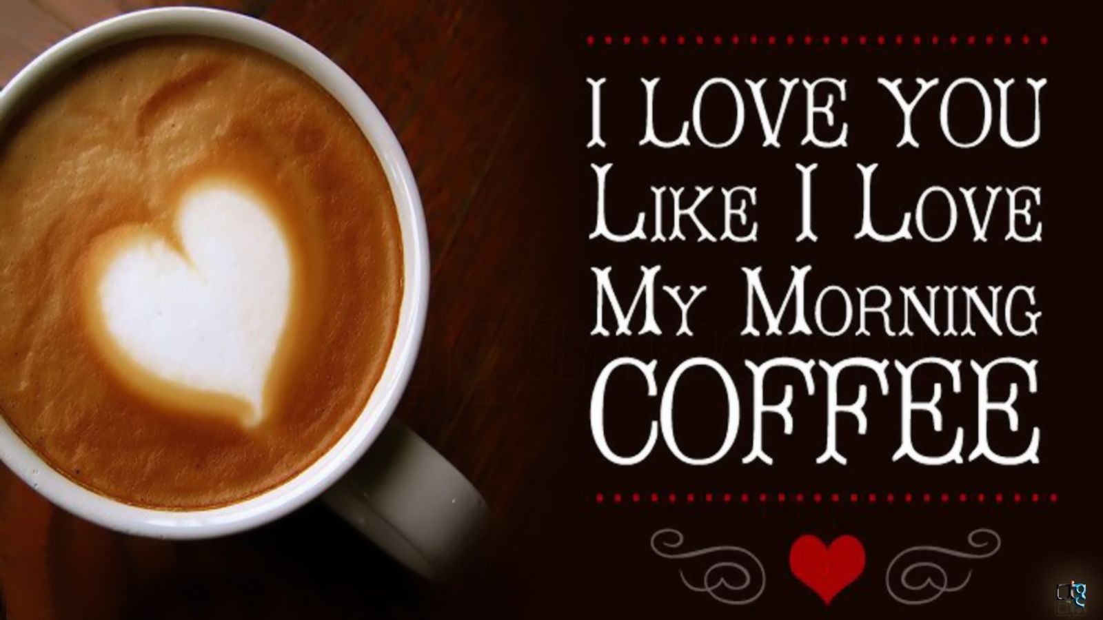 My Morning Coffee I Love You Like You With Quotes Free Cute Good Morning Texts Good Morning My Love Good Morning Text