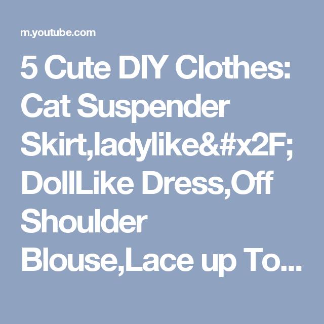 bbf0e6e92675 5 Cute DIY Clothes  Cat Suspender Skirt