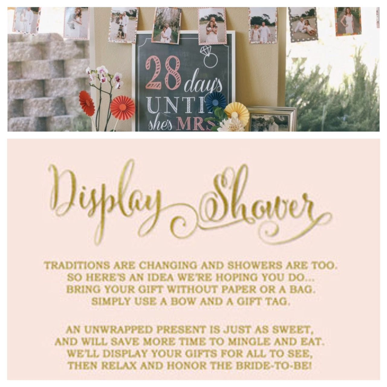 traditions are changing and showers are too so heres an idea were hoping you dobring your gift without paper or bag simply use a bow and a gift tag