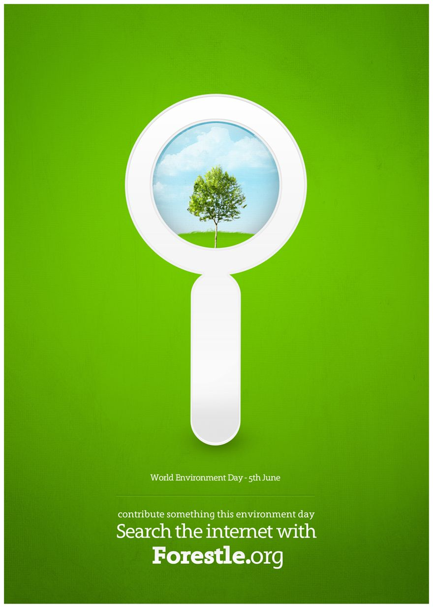 World Environment Day 2009 Use Forestle Org World Environment Day Posters Poster Design Environment Day