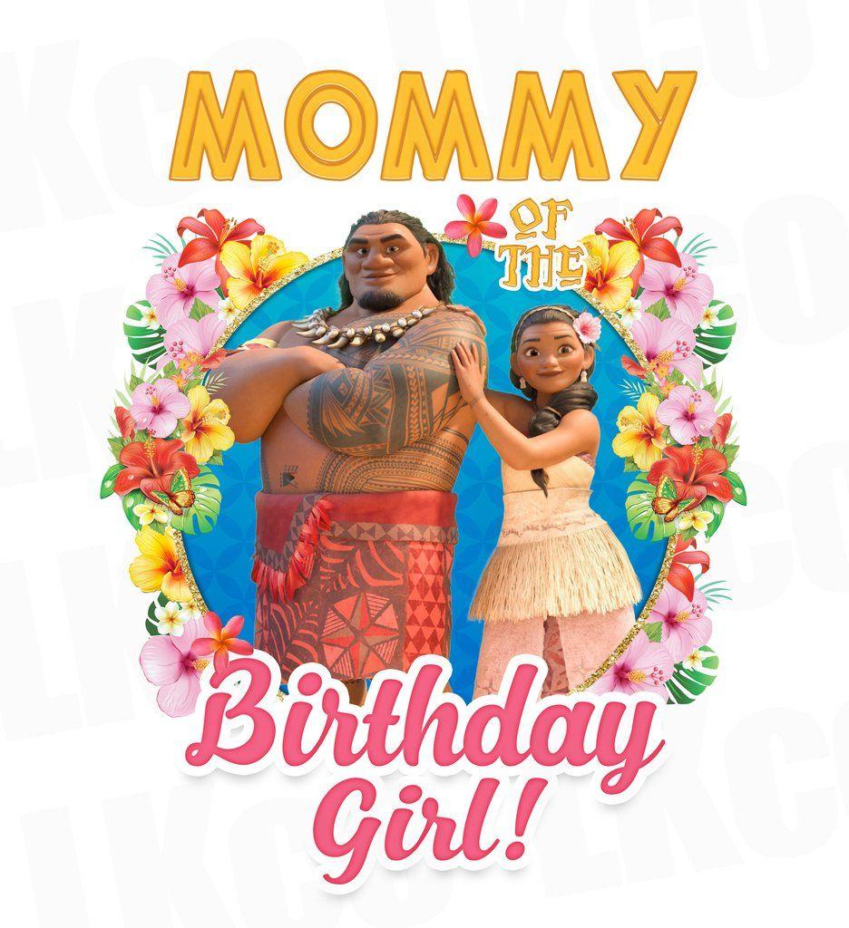 Baby moana iron on transfer mommy of the birthday girl