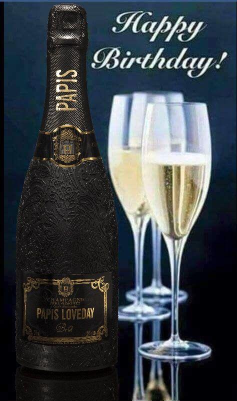 Happy Birthday Champagner Bild Champagne Papis Loveday
