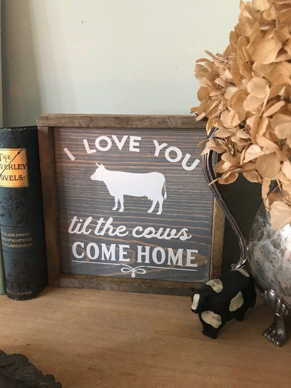 Download Cows come home | I Love You Til the Cows Come Home Sign ...