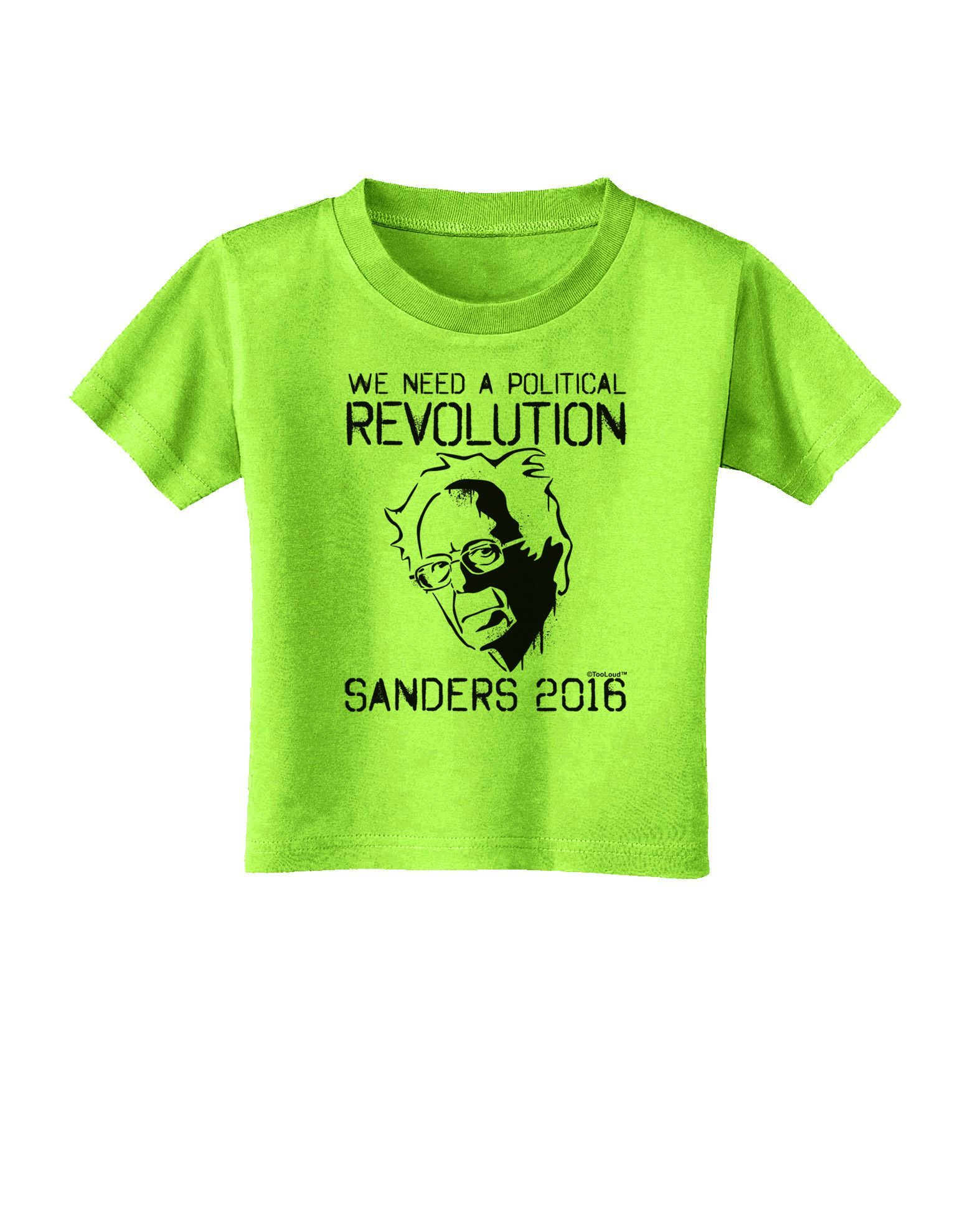 TooLoud Political Revolution Bernie Sanders Toddler T-Shirt