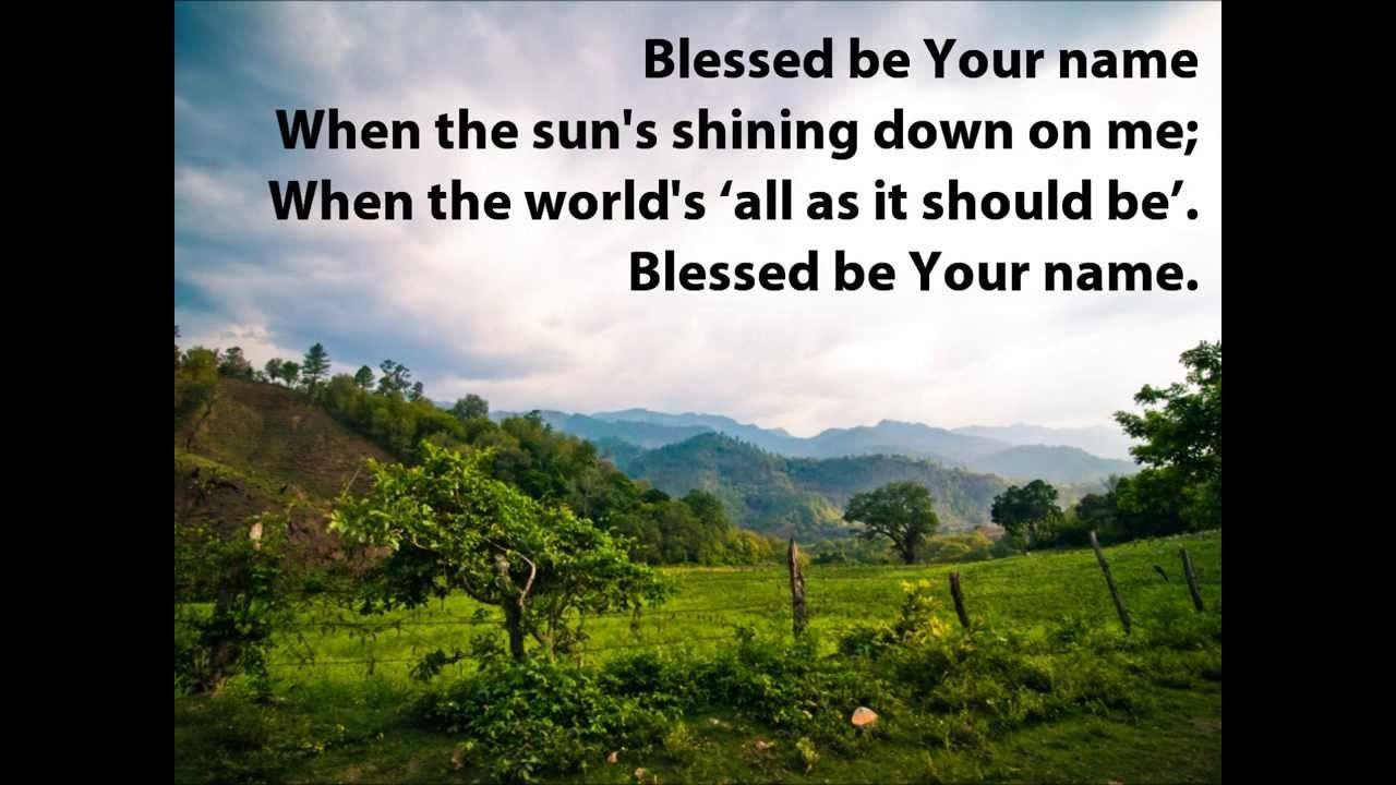 Blessed Be Your Name With Lyrics Matt Beth Redman