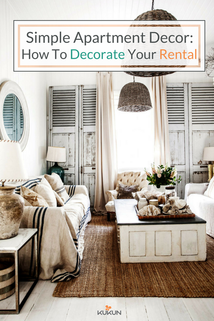 Simple Apartment Decor How To Decorate Your Rental Simple