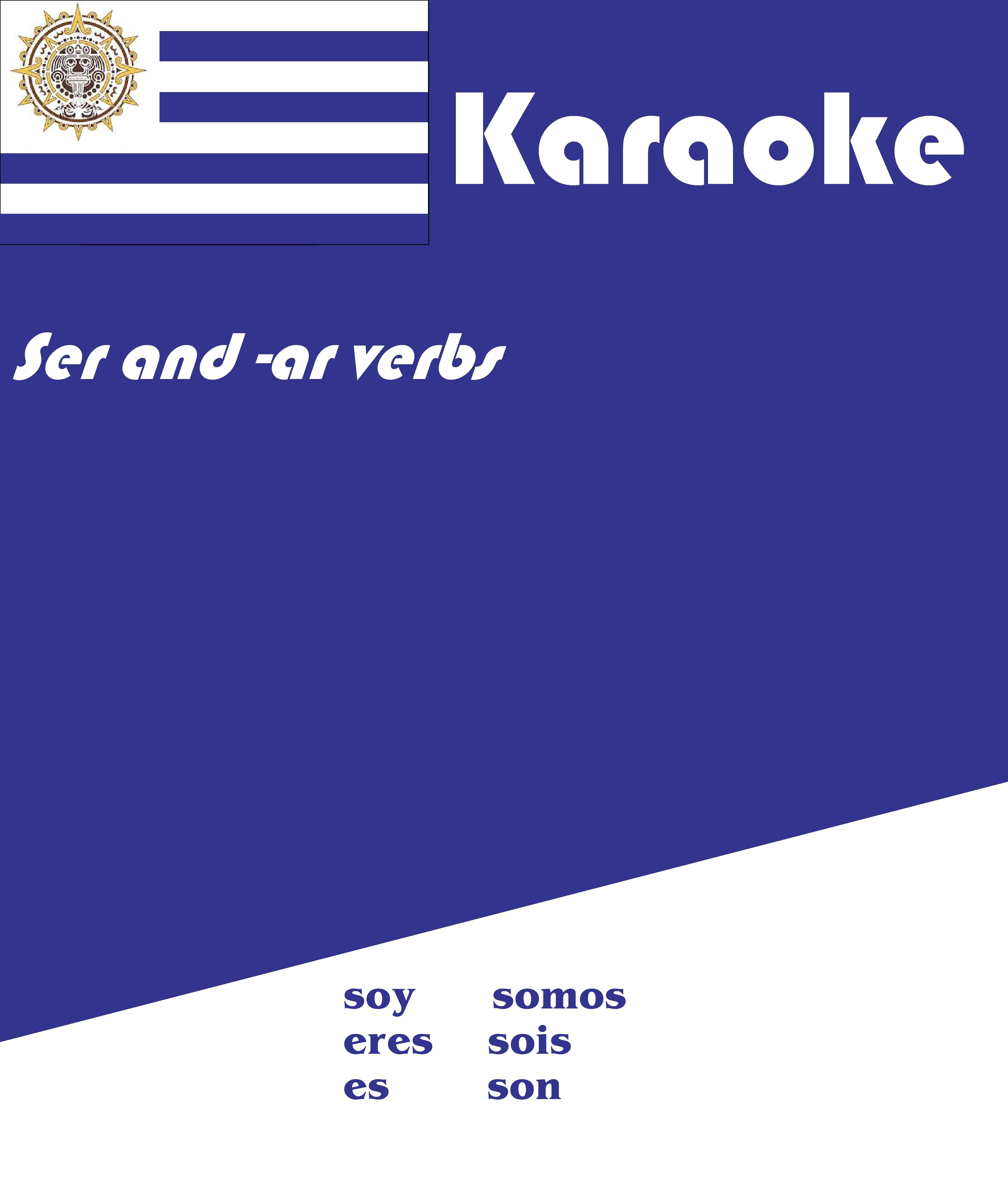 Spanish Back To School Ser And Ar Verbs Karaoke Video In