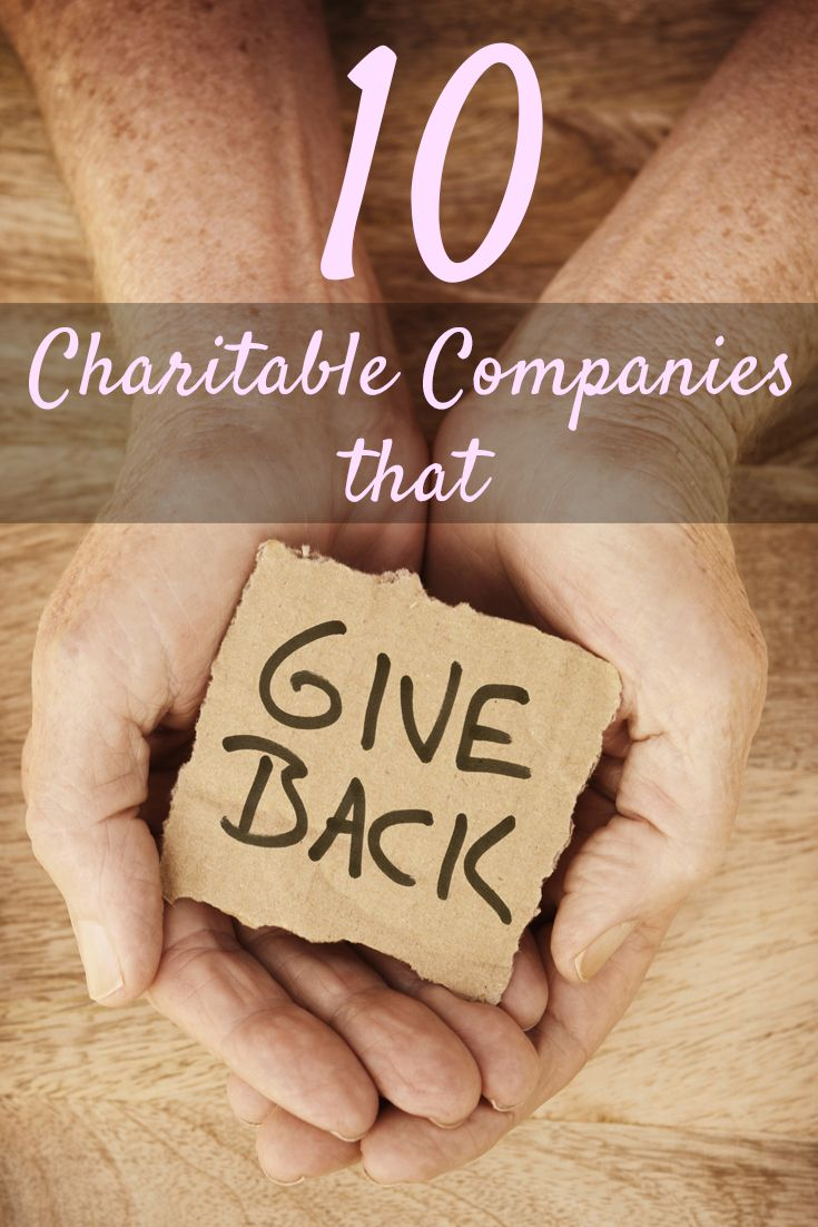 10 charitable companies that give back companies that