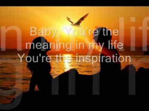 You Re The Inspiration By Chicago Lyrics Inspirational Songs Chicago Lyrics You Are Special