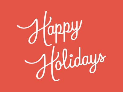 Happy Holidays Happy Holidays Holiday Calligraphy Holiday