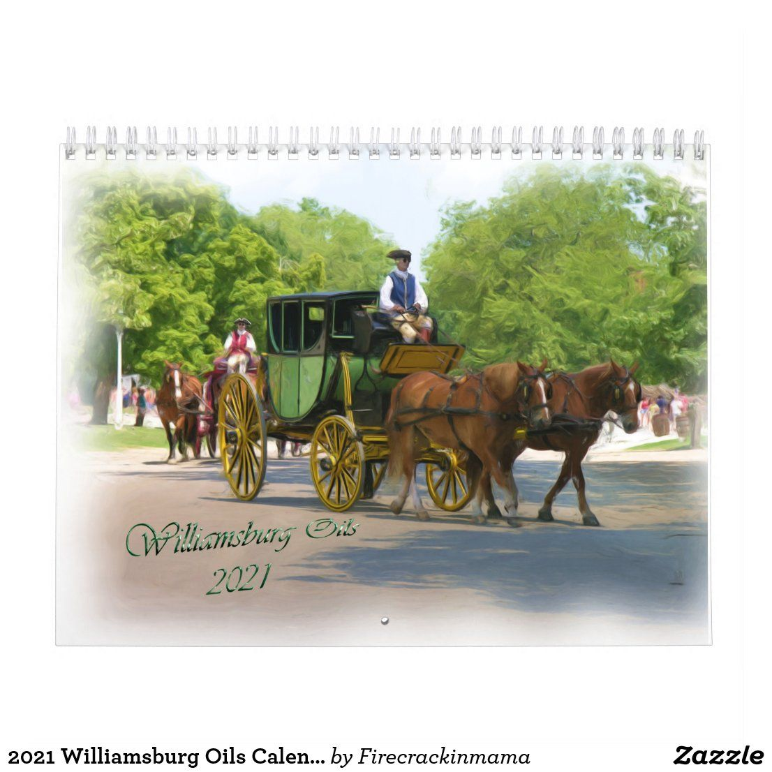 Images of Colonial Williamsburg 2021 Calendar