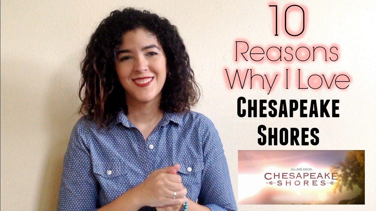10 Reasons Why I Love Chesapeake Shores Hallmark Channel Original 12 Series