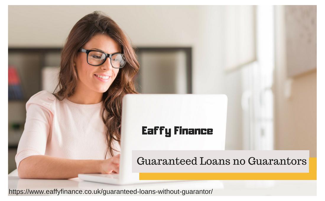 Guaranteed Loans No Guarantor Guaranteed Loan Payday Loans Loan