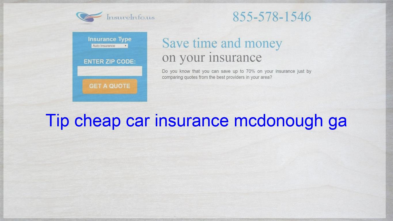 Tip cheap car insurance mcdonough ga Life insurance