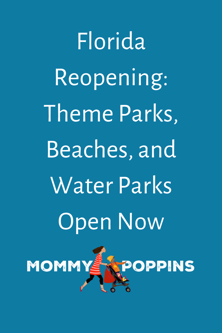 Florida Reopening Theme Parks, Beaches, and Water Parks
