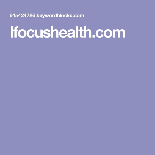 Ifocushealth.com