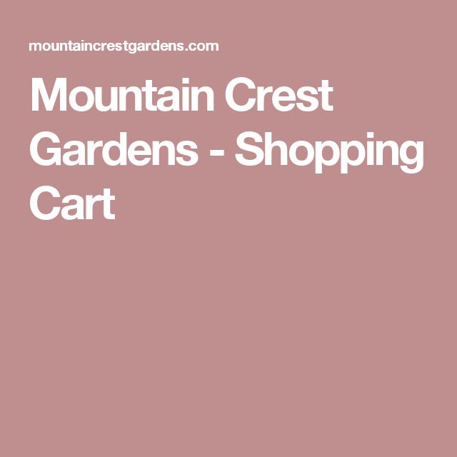 Mountain Crest Gardens - Shopping Cart