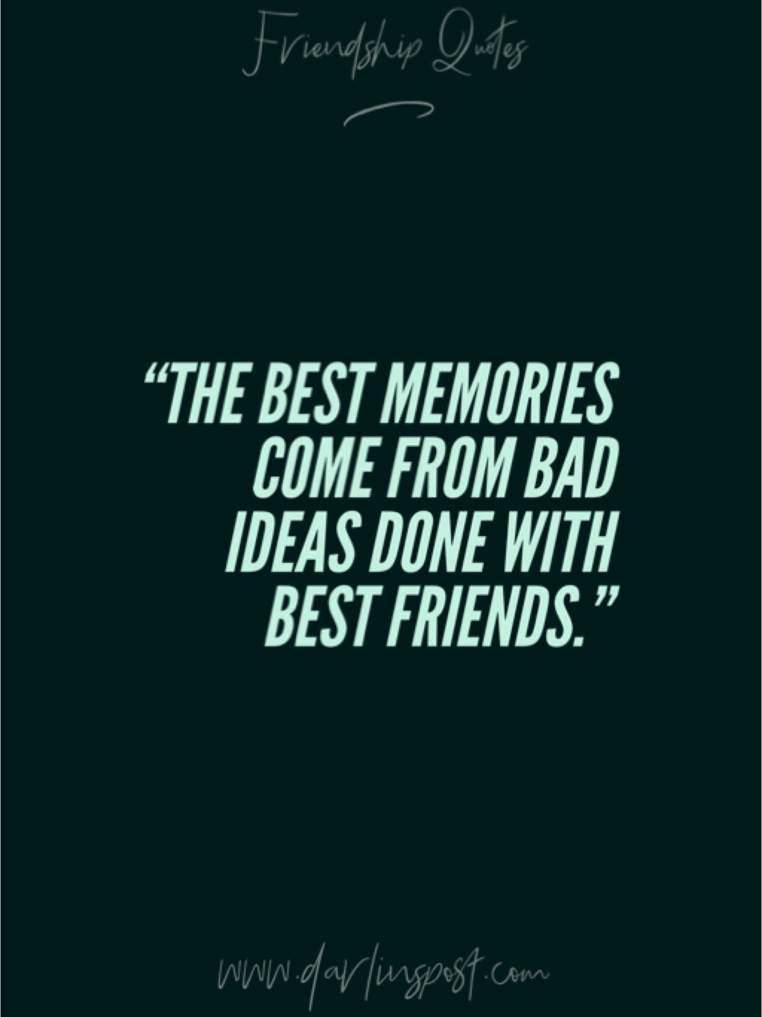 40 Meaningful Quotes About Friendship Good Memories Quotes Wisdom Quotes Inspiration Quotes About Real Friends