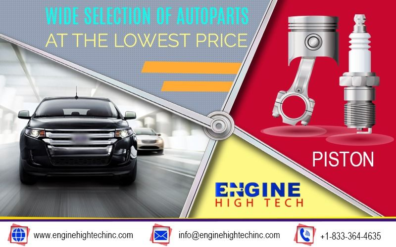 Buy Best Quality Autoparts At Lowest Prices At Enginehightechinc